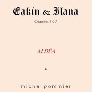 Couverture Eakin & Ilana Chap 1 à 7 Aldéa
